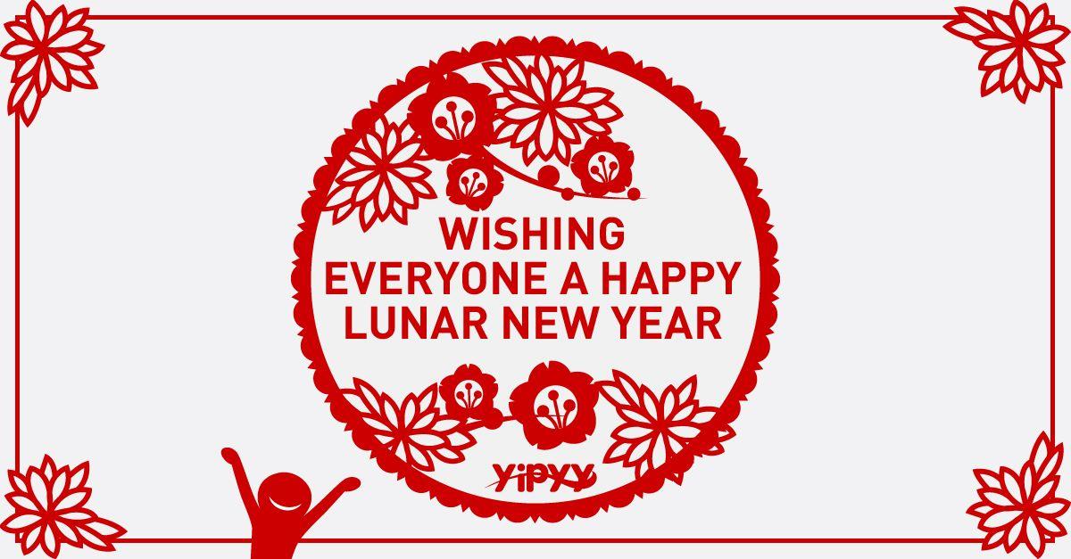 YIPYY Team wishes everyone a Happy Lunar New Year! Happy