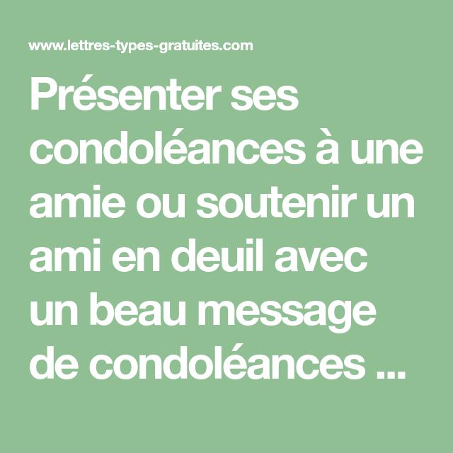 Présenter Ses Condoléances à Une Amie Ou Soutenir Un Ami En