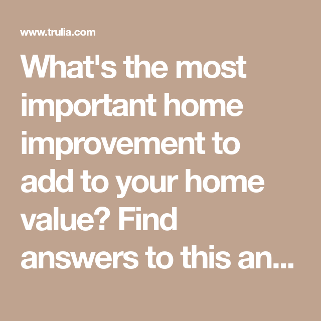 Trulia Real Estate Listings Homes For Sale Housing Data: What's The Most Important Home Improvement To Add To Your
