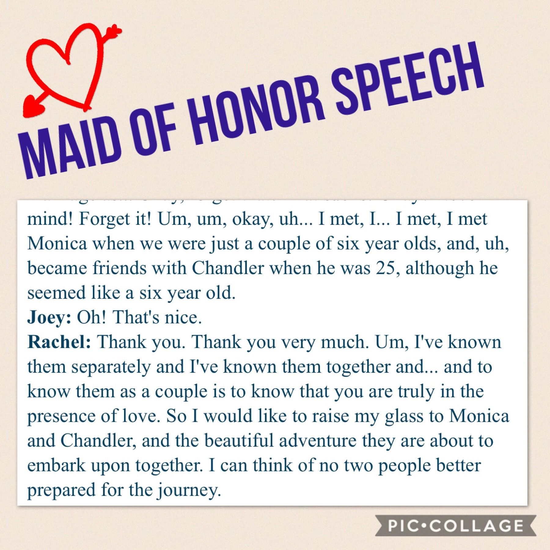 Maid of honor speech from Friends | Maid of honor speech