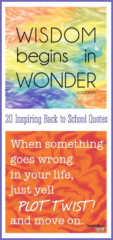 20 Inspiring Back To School Quotes For Kids Imagination Soup