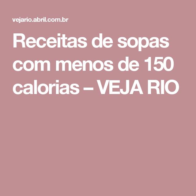 Receitas de sopas com menos de 150 calorias – VEJA RIO