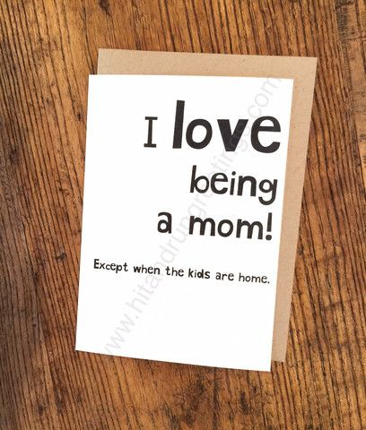 Card #510:  I love being a mom ...