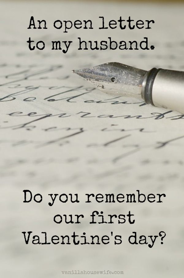 Do you remember our first Valentines day  An open letter to my