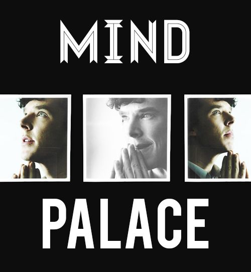 I swear, any time I am having trouble on a test I go all Sherlock on it and visit my mind palace.