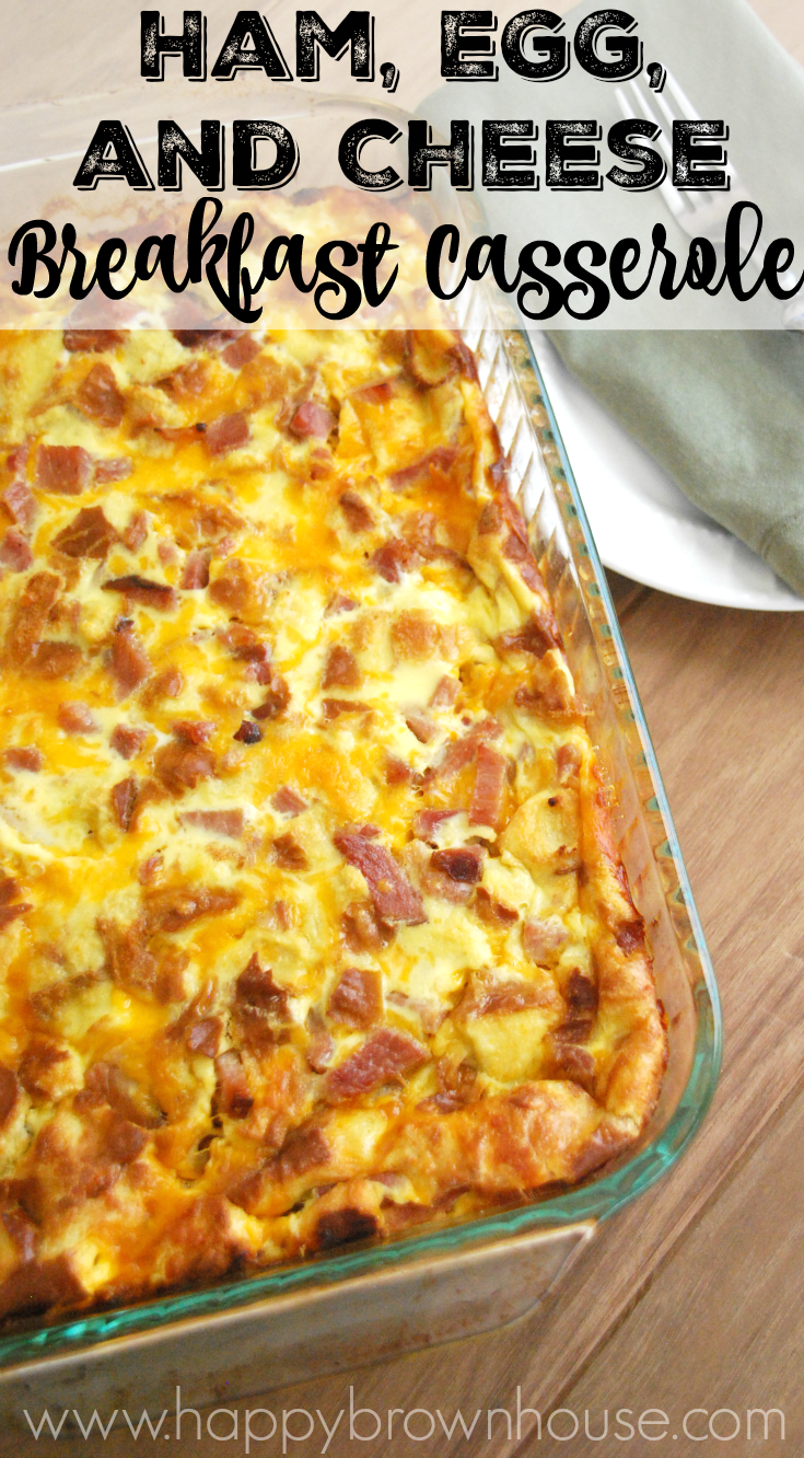 this ham egg and cheese breakfast casserole recipe is perfect for christmas brunch make it the night before and pop it in the oven while you open - Christmas Casserole Recipes