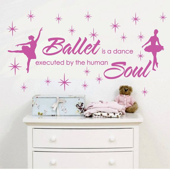 Ballet Dance Human Soul Stars Custom Vinyl Wall Decals Saying - Custom vinyl wall decals dance