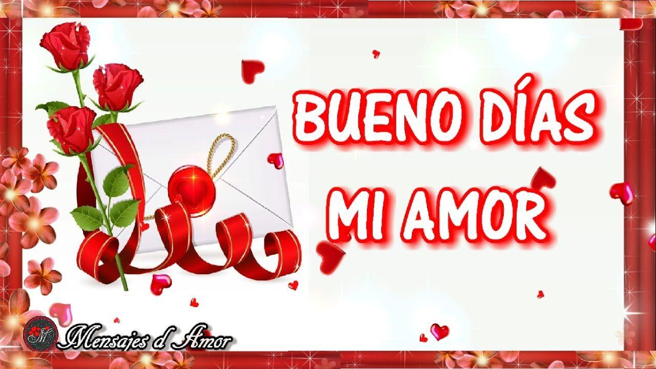 Poemas De Buenos Dias Mi Amor Te Amo Video De Amor Para Dedicar Buenos Dias Mi Amor Te Amo Buenos