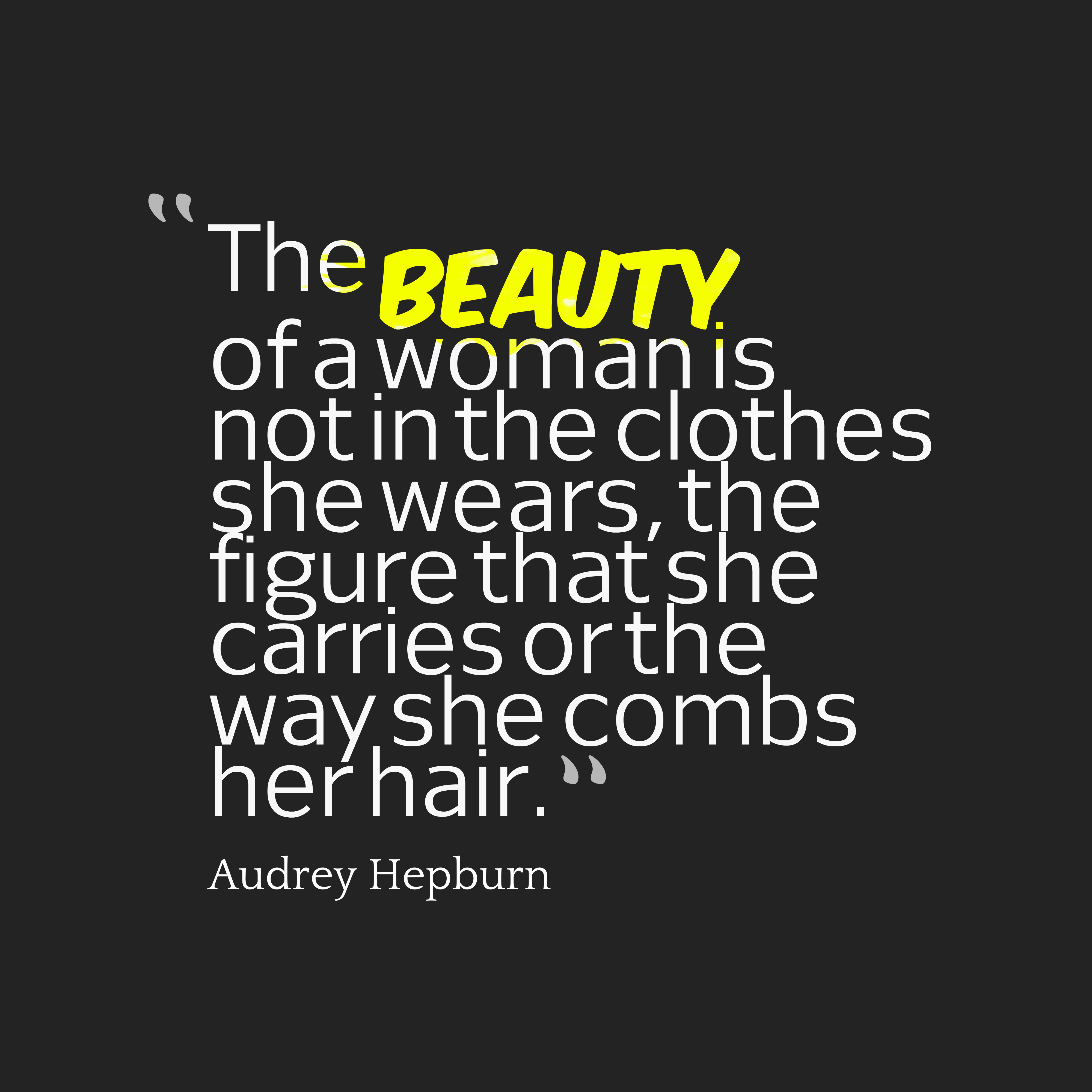 Best Quotes For Her Hair Quotes Beautiful Quotes Best Quotes