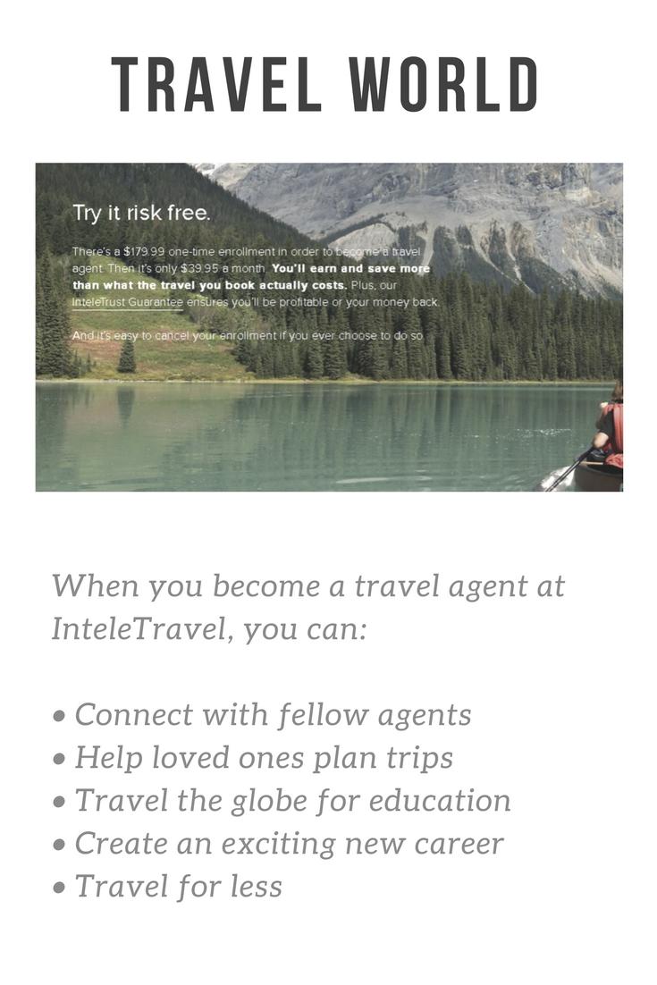 Inteletravel Com Become A Travel Agent Travel Agent Time Freedom