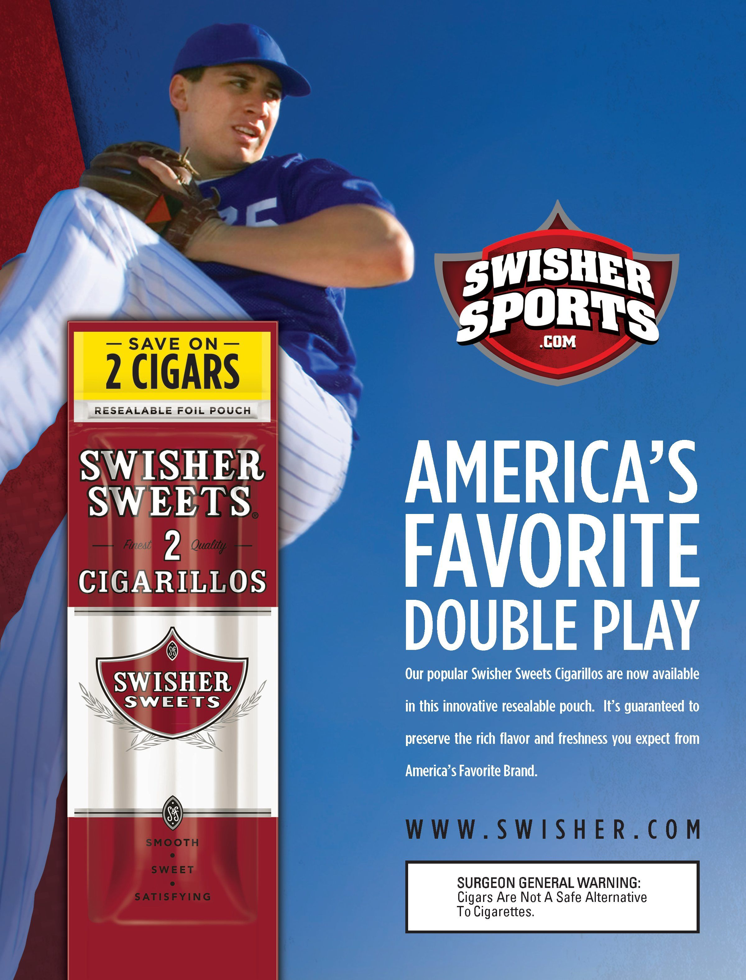 Swisher Sweets sports print ad  Client: The Design Lounge
