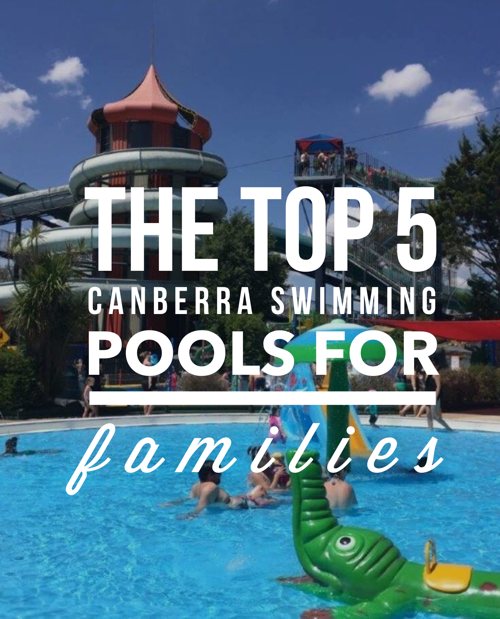 School Holidays Canberra The Top 5 Canberra Swimming Pools For Families Travel