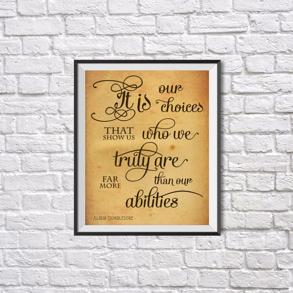 Harry Potter Art Print, It is our choices..., Harry Potter Wall Art ...