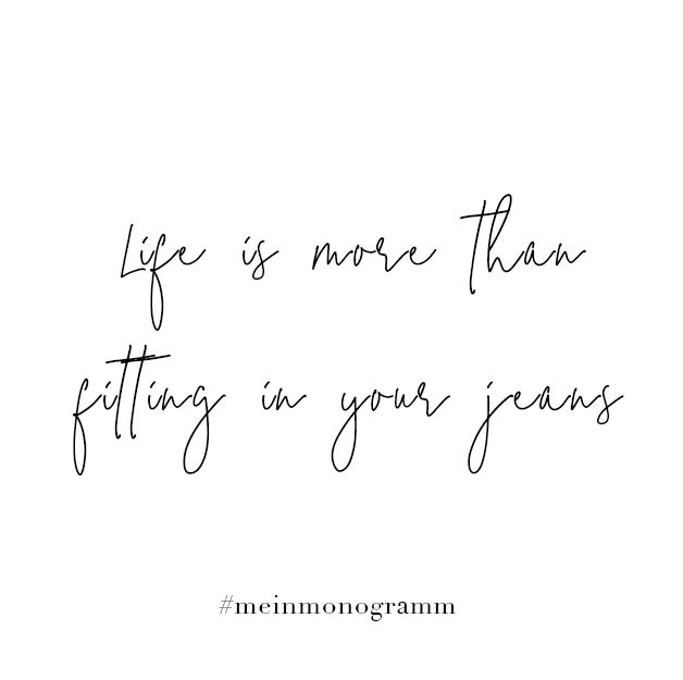 Life is more than fitting in your jeans. Ed Sheeran. Zitat ...