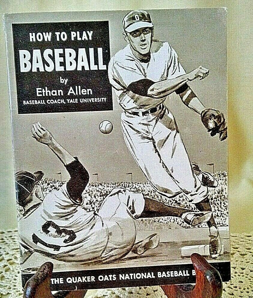 How To Play Baseball By Ethan Allen Yale University Quaker Oats Ad