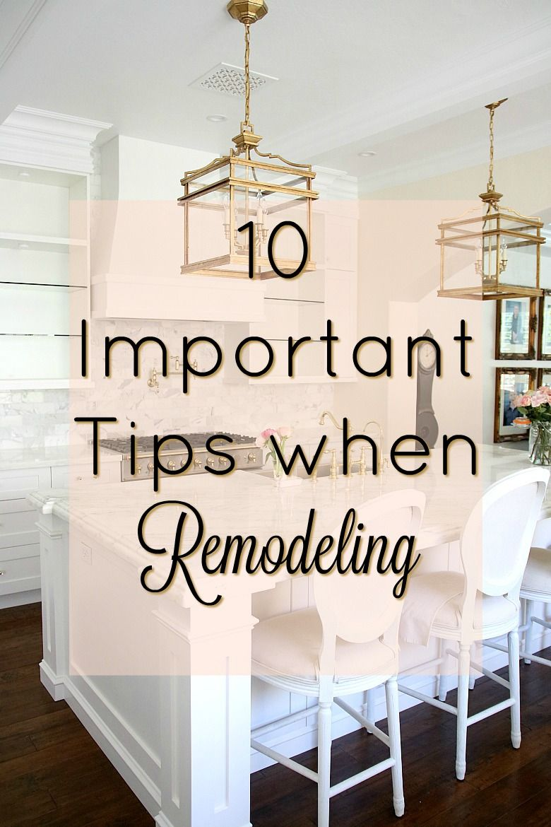 10 Important Tips to do when Remodeling your Home is part of home Remodeling Tips - 10 Important Tips to do when Remodeling your Home  tips to help making your remodel run smoothly for you and your family