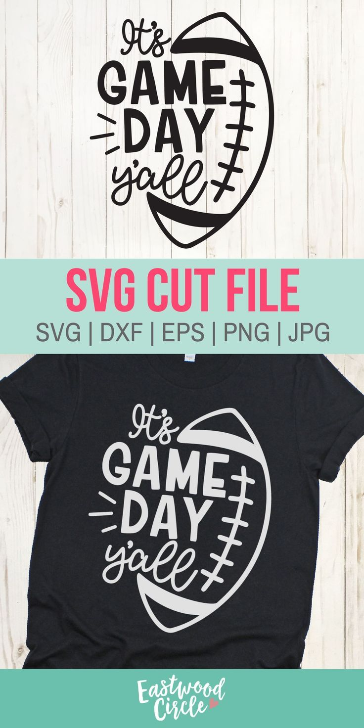 It S Game Day Y All Svg Football Svg Football Shirt Svg Football Svg Women Football Svg Files F In 2020 Cricut Projects Vinyl Cricut Svg Files Free Cricut