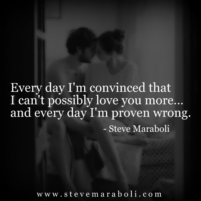 Quotes I Love You More Every Day: Every Day I'm Convinced That I Can't Possibly Love God