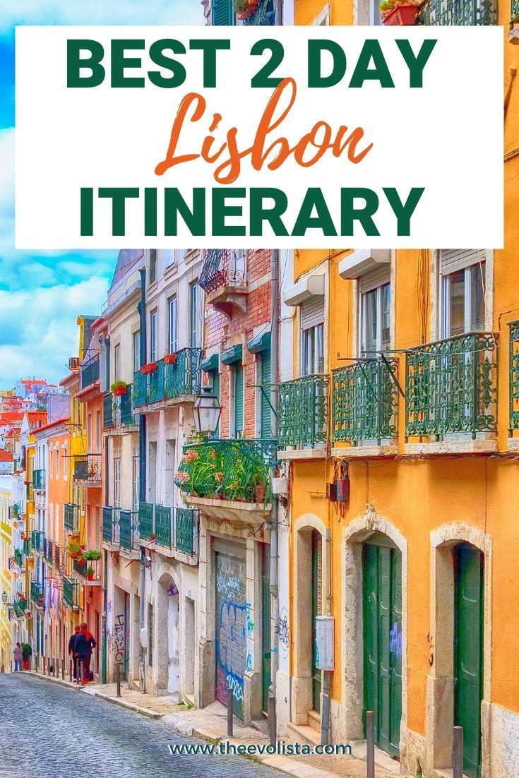 The Best 2 Days in Lisbon Itinerary