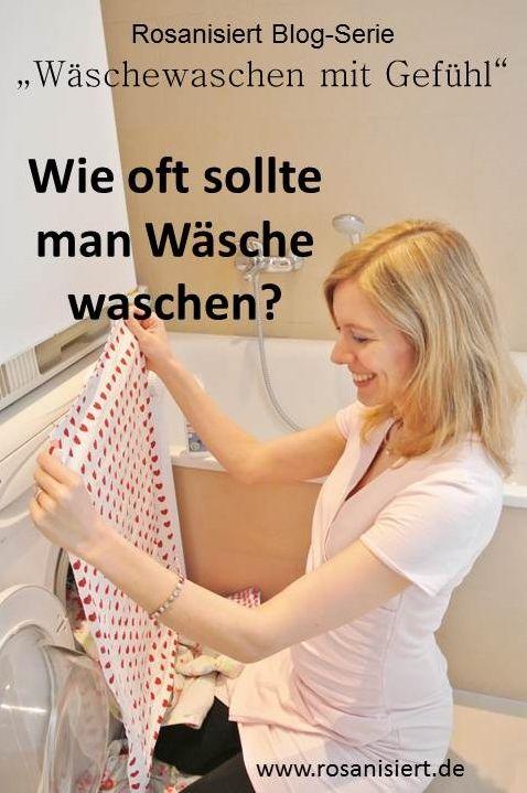 Wie Oft Sollte Man Wasche Waschen Haushalts Tipps Wasche Und