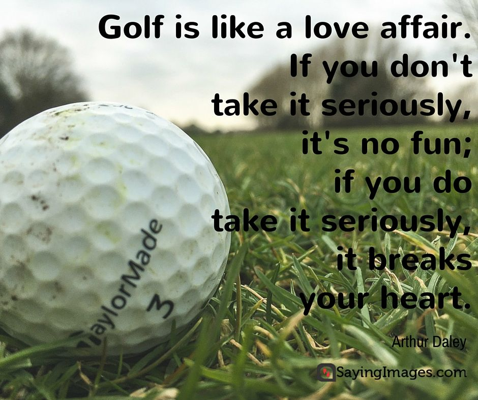 30 Fun And Motivating Golf Quotes Sayingimages Com Golf Quotes Golf Quotes Funny Golf