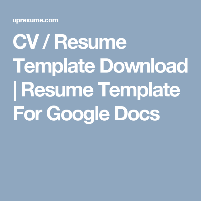 Cv  Resume Template Download  Resume Template For Google Docs