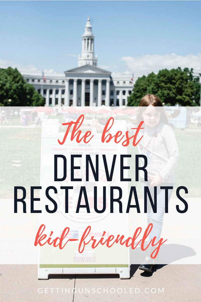 The Best Kid Friendly Restaurants In South Denver From Getting Unschooled These Are On Repeat For Us With Our High Standards And Two Kids