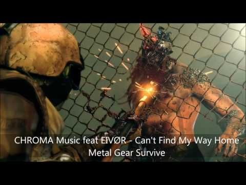 CHROMA Music feat. IVØR  - Can't Find My Way Home (Metal Gear Survive - ...