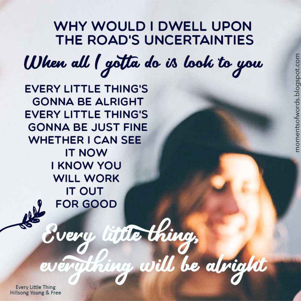 Every Little Thing by Hillsong Young & Free Moments of