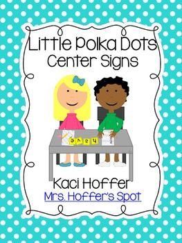 Center Signs Little Bright Polka Dots Center Signs Beginning Of School Classroom Organization