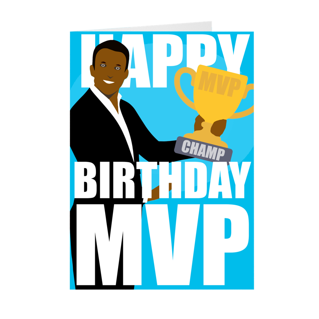 African American Male Mvp Happy Birthday Card Happy Birthday African American Happy Birthday Cards Happy Birthday Black