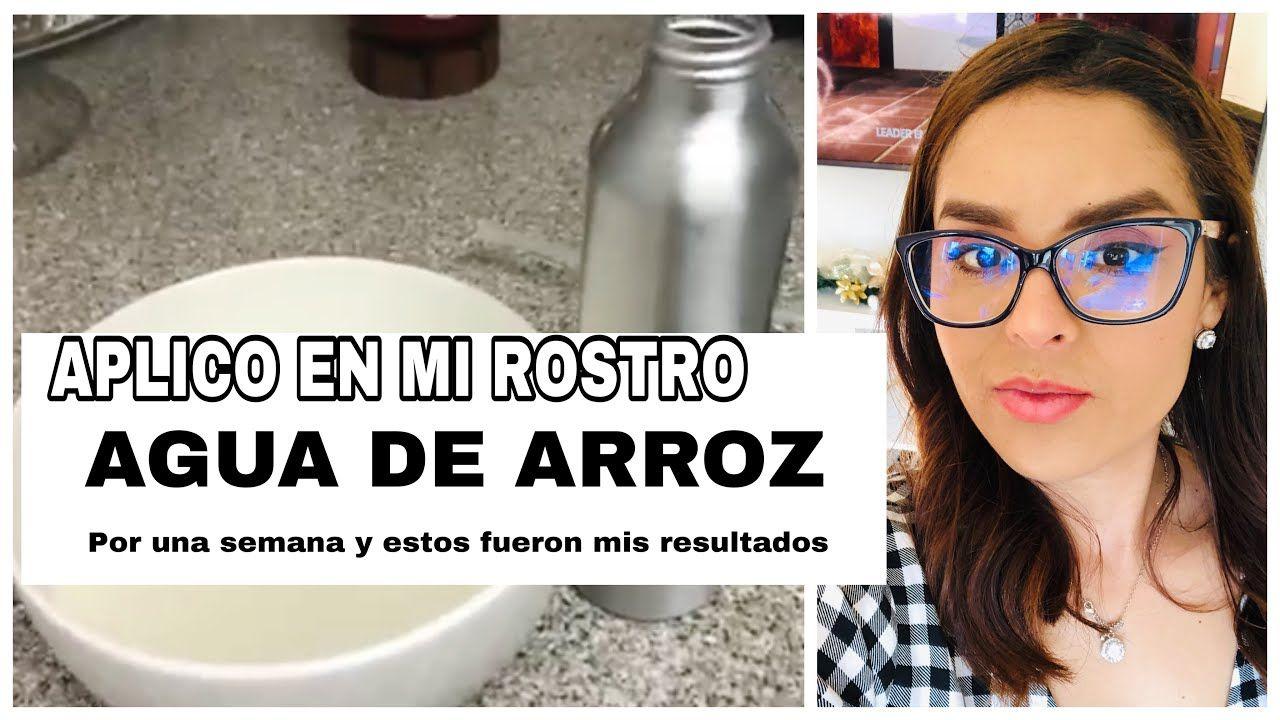 Probando Agua De Arroz Por Una Semana Aguadearroz Youtube