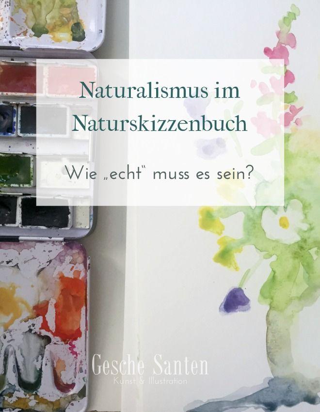 Naturalismus Im Naturskizzenbuch Wie Echt Muss Es Sein Natur