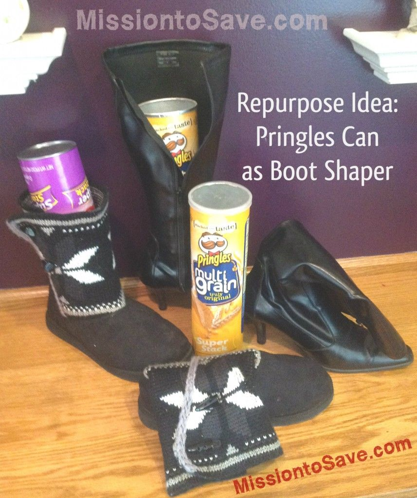 Repurpose Pringles can for a boot shaper....this is even better than the pool noodle idea because it's FREE!