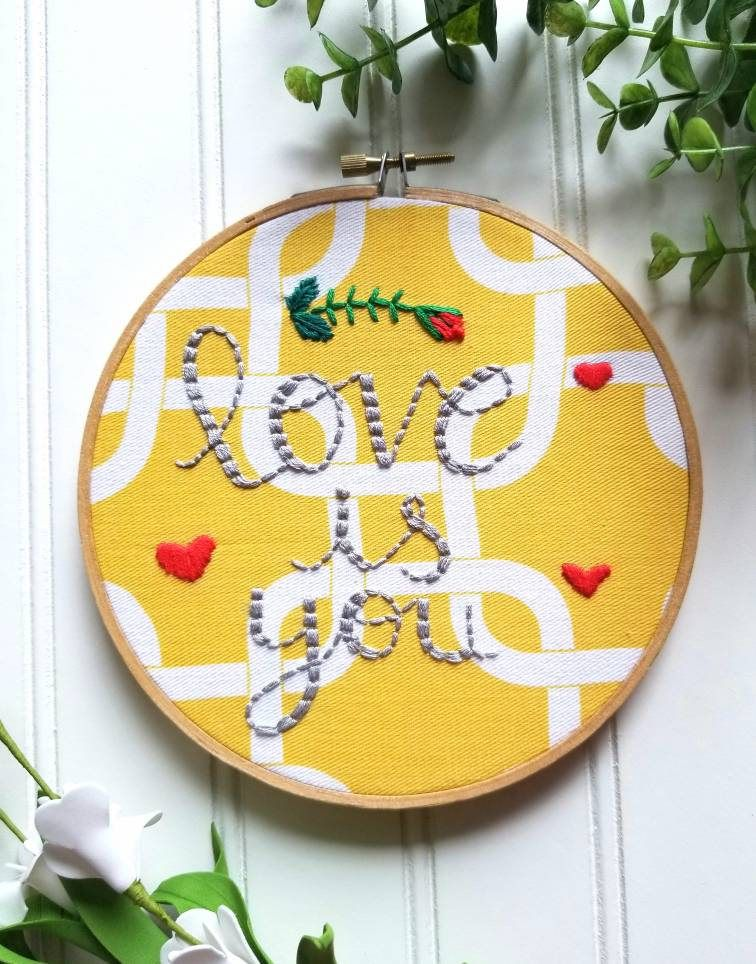 Hoop Art Wall Hanging, Love Is You, Heart Hand Stitched Embroidered ...