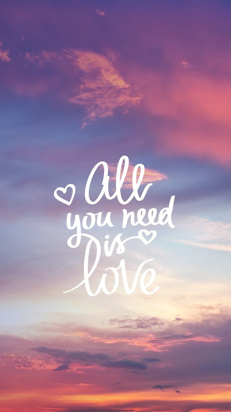 All You Need Is Love Wallpaper Quotes Inspirational Quotes Wallpapers Hd Quotes