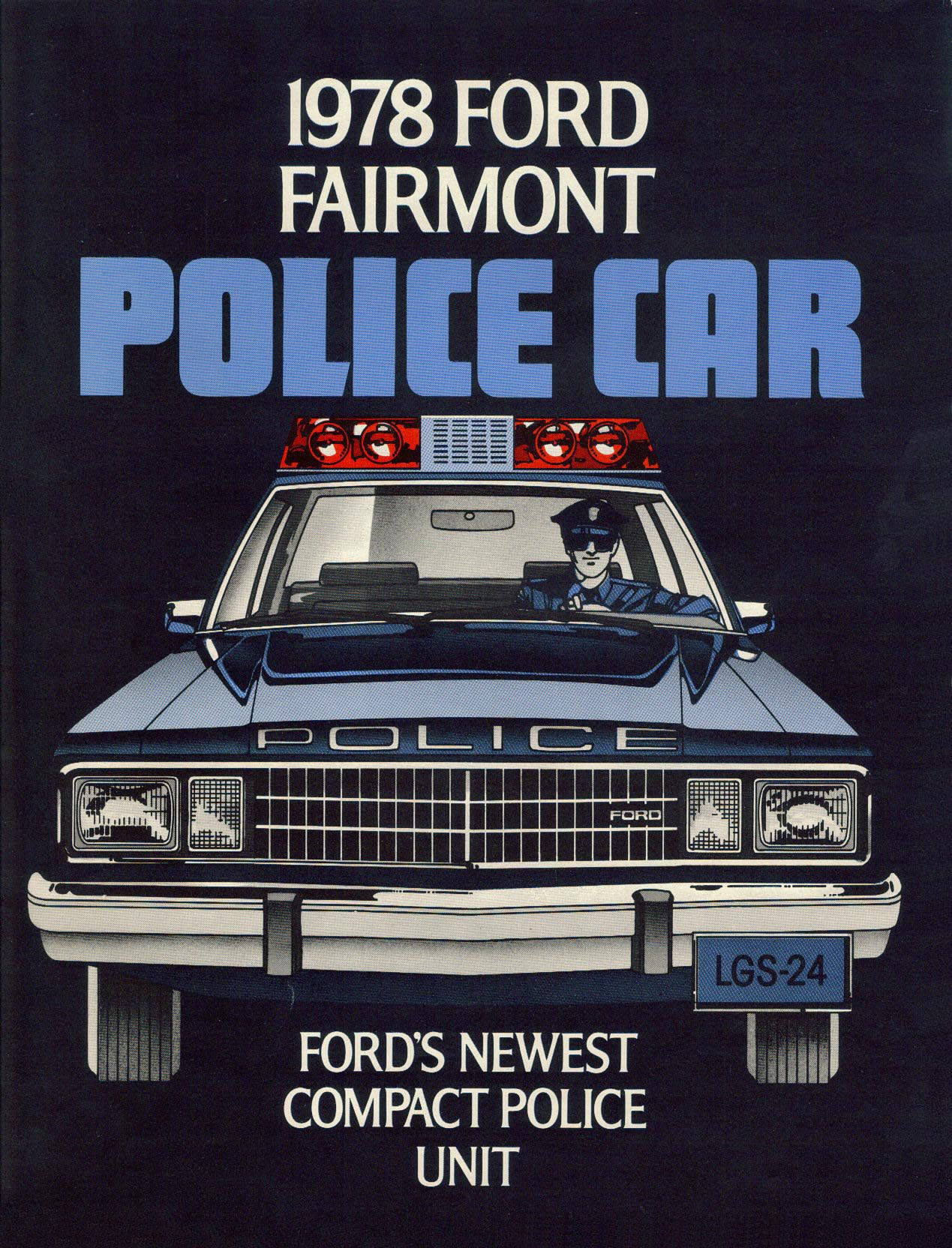 1978 Ford Fairmont Police Car Ford S Newest Compact Police Unit