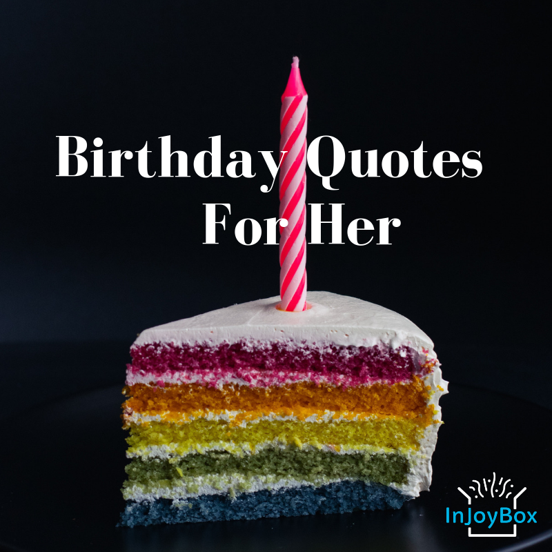 This collection of inspirational and funny birthday quotes