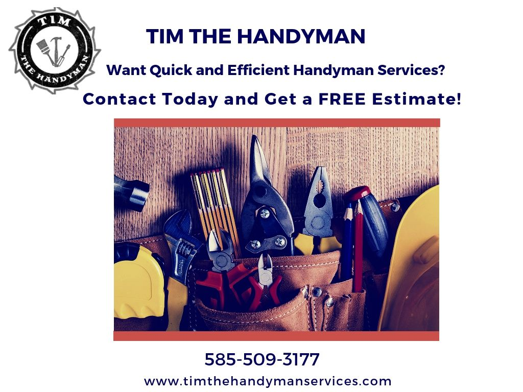 Book Tim the Handyman services in Rochester, NY for your