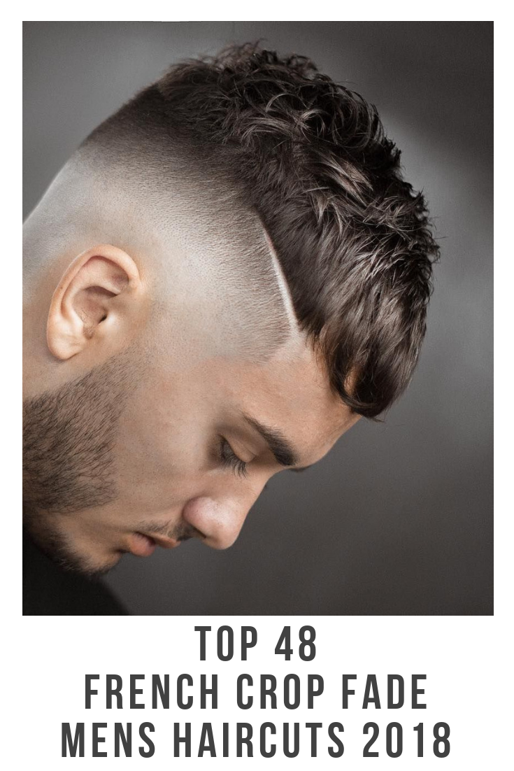 Best mens haircuts 2018 your next haircut   best french crop fade mens hairstyles