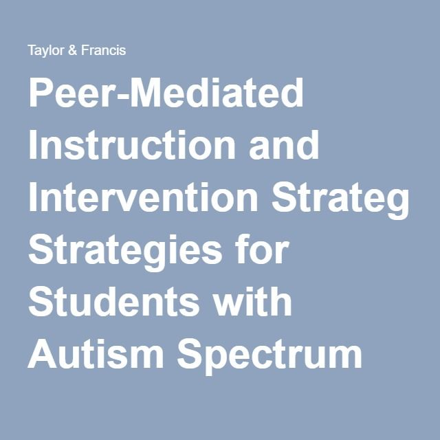 Peer Mediated Instruction And Intervention Strategies For Students