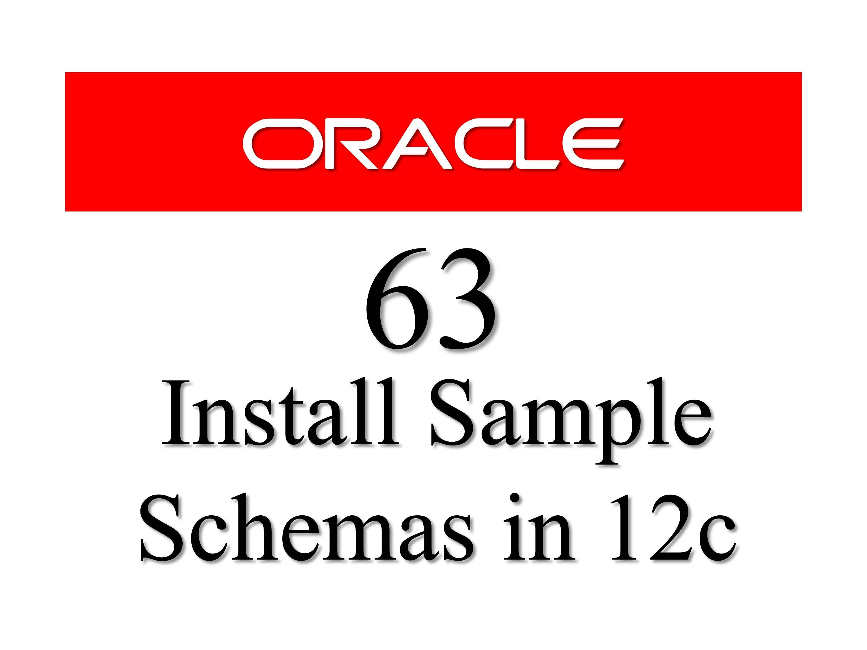 Oracle Database Tutorial 63 How To Install Sample Schemas Users