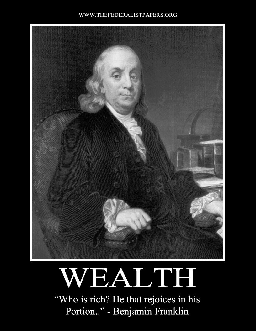 Founding Father Quotes Wealth  Benjamin Franklin  The Federalist Papers  Pinterest