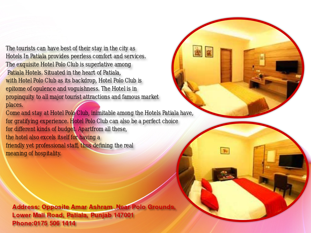 Check out the best and top-rated Patiala hotel that can be perfect options for a good hospitality in the city.