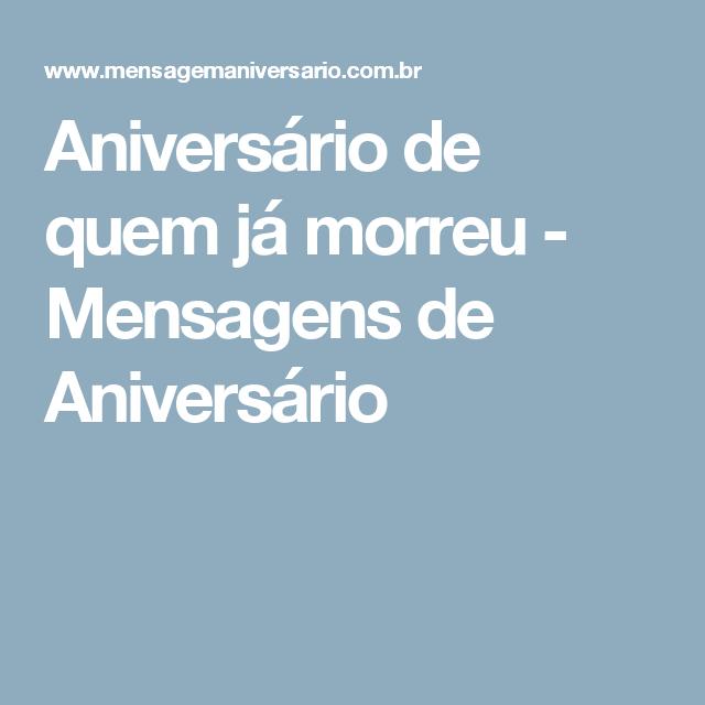 Tag Frases De Aniversario Para Uma Pessoa Q Ja Morreu