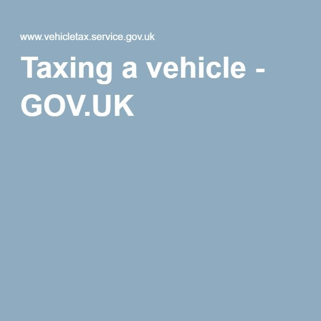 Taxing a vehicle - GOVUK bills board Pinterest