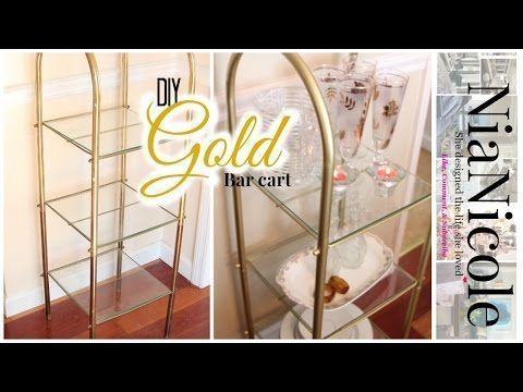 DIY Gold Bar Cart | NiaNicole - YouTube