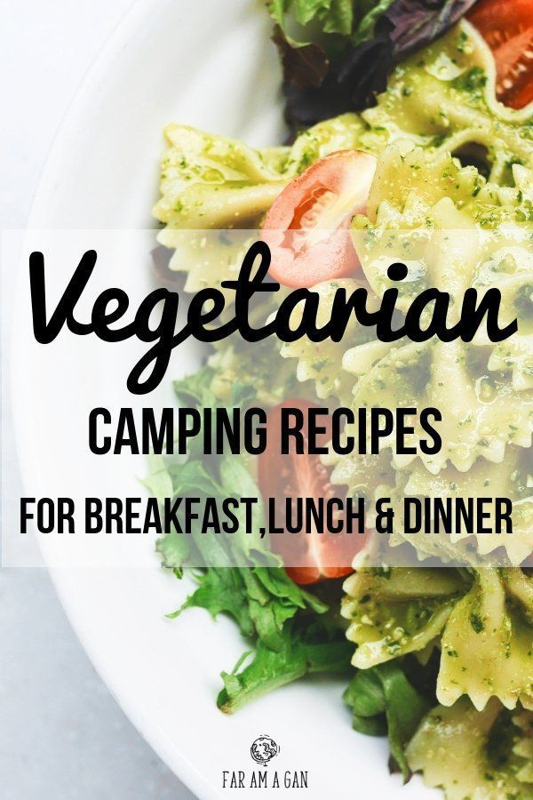 Vegetarian Camping Food: 15 Quick, Cheap & Easy Recipes images