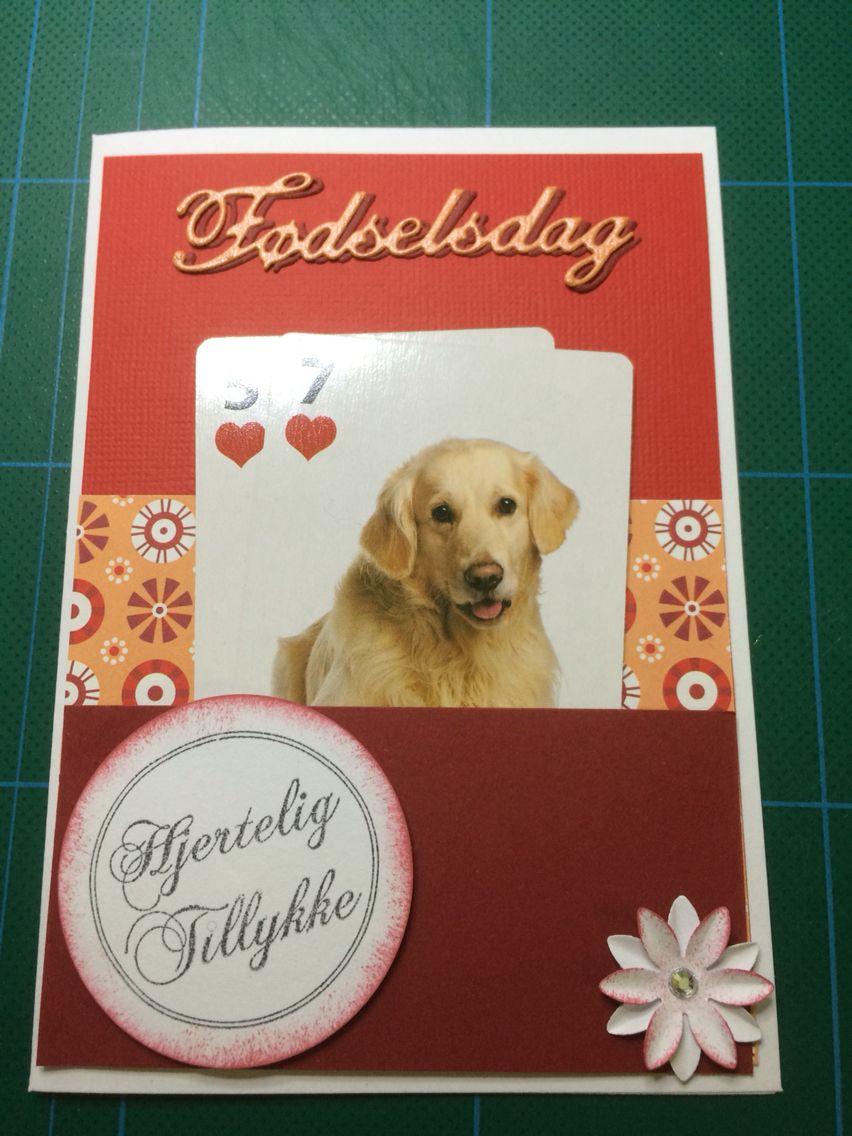 Kort / card Fødselsdag / Birthday Hund / dog 57 Hjemmelavet / homemade