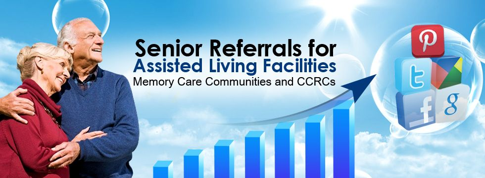 Leads and referrals for assisted living, memory care and